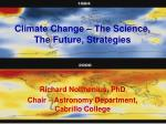 Climate Change – The Science, The Future, Strategies