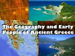 The Geography and Early People of Ancient Greece
