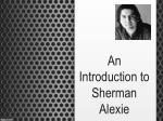 An Introduction to Sherman Alexie