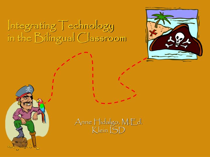 integrating technology in the bilingual classroom n.