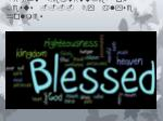 The  Eight Beatitudes of  Jesus ---- By  alyse holmes