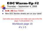 EOC Warm-Up #2 Thursday – September 4, 2008