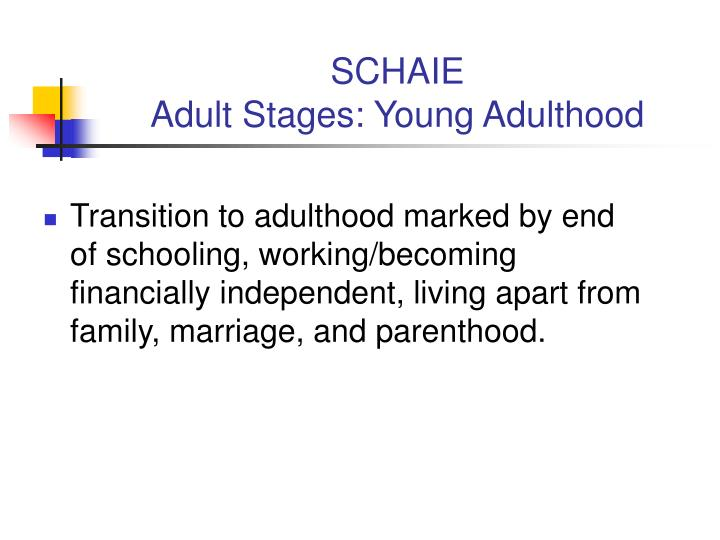 schaie adult stages young adulthood n.
