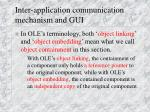 Inter-application communication mechanism and GUI