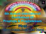 4th Annual International Conference Of Prophets & Prophetesses