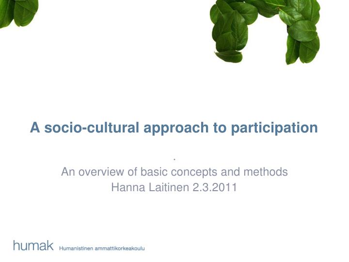 a socio cultural approach to participation n.