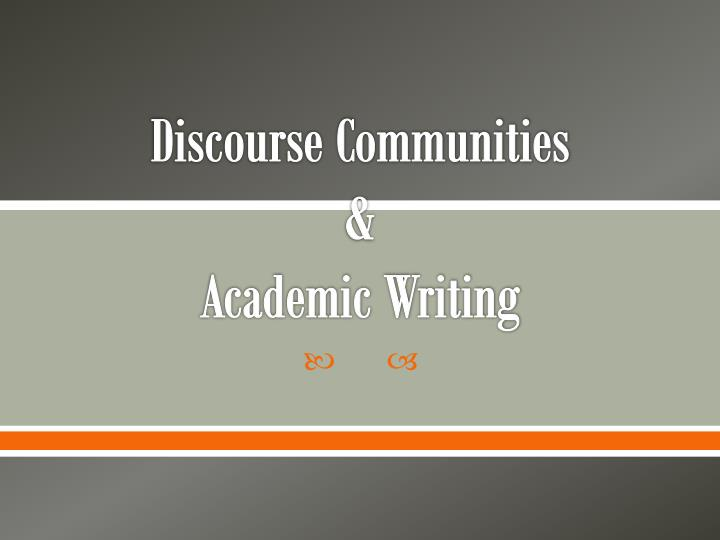 discourse communities academic writing n.