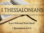 'Love Well and Work Hard' 1 Thessalonians 4:9-12