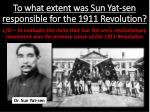 To what extent was Sun Yat-sen responsible for the 1911 Revolution?