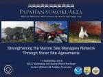 Strengthening the Marine Site  Managers  Network  Through Sister Site Agreements