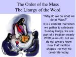 The Order of the Mass The Liturgy of the Word