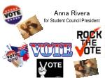 Anna Rivera for Student Council President