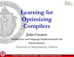 Learning for Optimizing Compilers