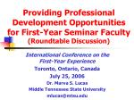 International Conference on the First-Year Experience Toronto, Ontario, Canada July 25, 2006