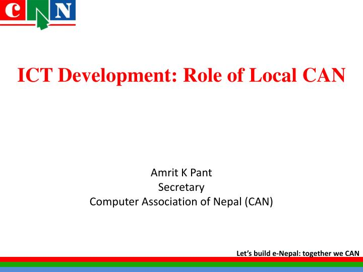 ict development role of local can n.
