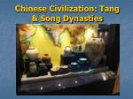 Chinese Civilization: Tang & Song Dynasties