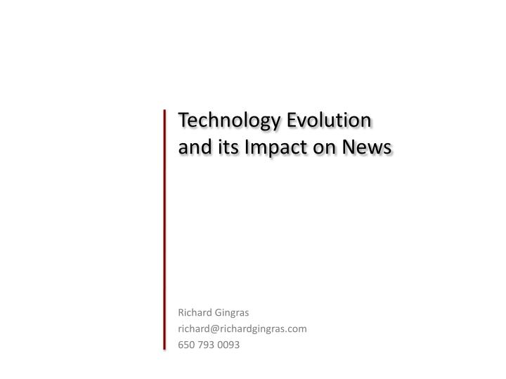 technology evolution and its impact on news n.