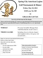 Spring City American Legion Golf Tournament & Dinner Friday, May 18, 2012 10:00 a.m. Tee Off At