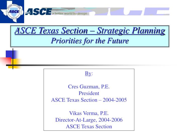 asce texas section strategic planning priorities for the future n.