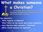 What makes someone a Christian?