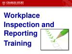 Workplace Inspection and Reporting Training
