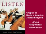 Chapter 23 Music in America: Jazz and Beyond