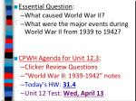 Essential Question : What caused World War II?