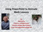 Using PowerPoint to Animate Math Lessons