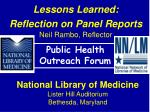 Lessons Learned: Reflection on Panel Reports Neil Rambo, Reflector