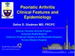 Psoriatic Arthritis Clinical Features and Epidemiology