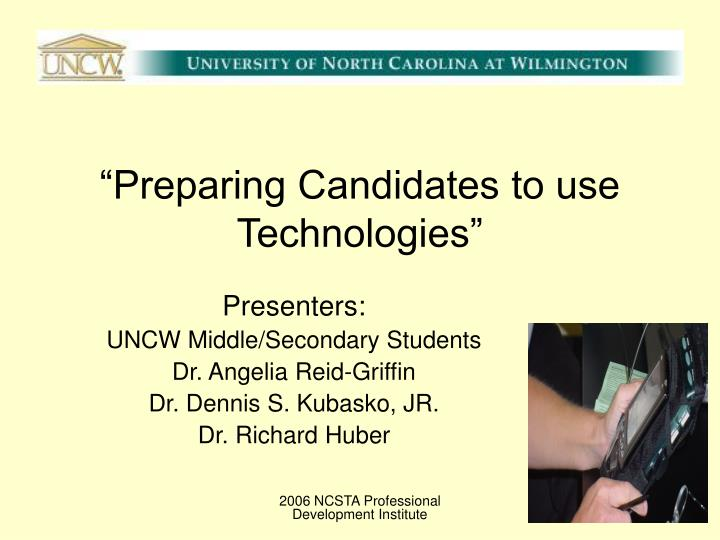 preparing candidates to use technologies n.