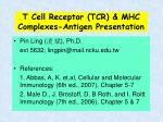 T Cell Receptor (TCR) & MHC Complexes-Antigen Presentation