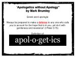 """"""" Apologetics without Apology"""" by Mark  Brumley"""
