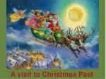 A visit to Christmas Past