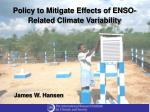 Policy to Mitigate Effects of ENSO-Related Climate Variability
