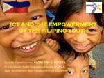 ICT AND THE EMPOWERMENT OF THE FILIPINO YOUTH