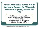 Power and Slew-aware Clock Network Design for Through-Silicon-Via (TSV) based 3D ICs