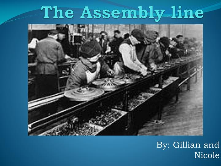 the assembly line n.