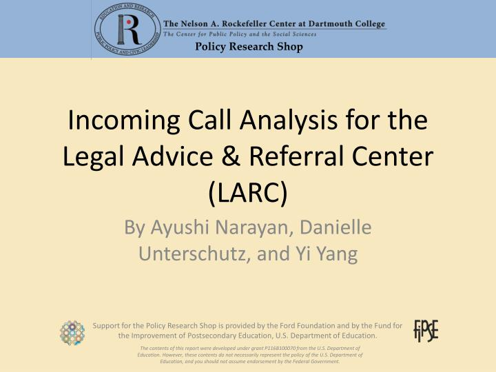 PPT - Incoming Call Analysis for the Legal Advice & Referral Center