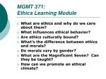 MGMT 371:    Ethics Learning Module