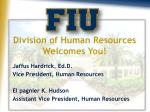 Division of Human Resources Welcomes You!