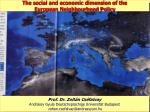 The social and economic dimension of the                       European Neighbourhood Policy