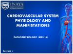 CARDIOVASCULAR SYSTEM  PHYSIOLOGY AND MANIFISTATIONS