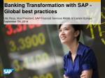 Banking Transformation with SAP - Global best practices