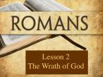 Lesson 2 The Wrath of God