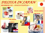 DELISSA IN JAPAN MEMBERS OF « FOCUS NANTAI »