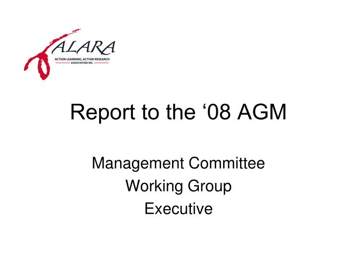 report to the 08 agm n.