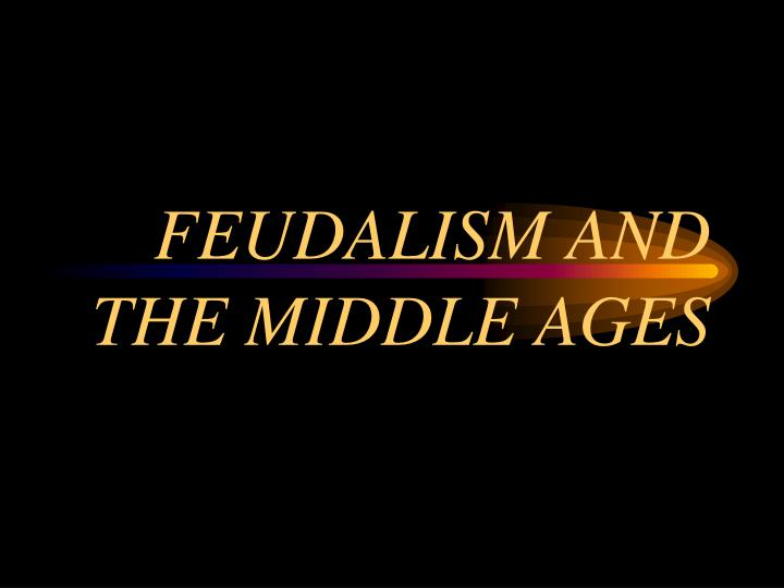 feudalism and the middle ages n.