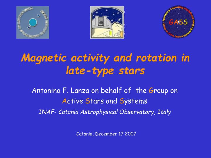 magnetic activity and rotation in late type stars n.