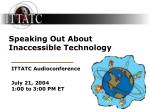 Speaking Out About Inaccessible Technology